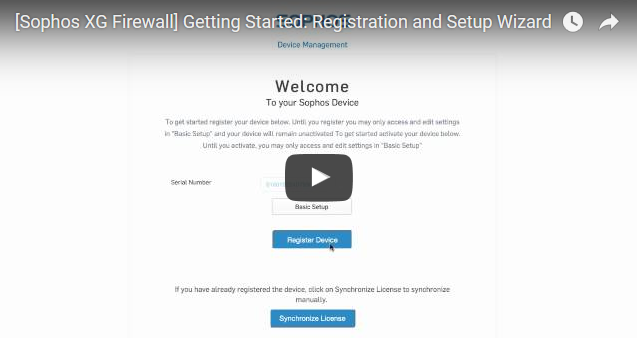 Sophos  Register, set up and get started with your XG Firewall - NSS