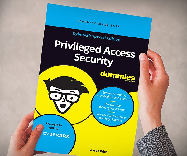 Privileged Access Security for Dummies: A Practical,
